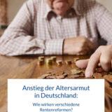 Studie zu Altersarmut: 2039 sind über 20 Prozent der alten Menschen arm